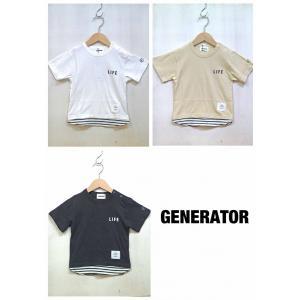 GENERATOR/ジェネレーター 子供服 LIFE Tシャツ レイヤー風半袖Tシャツ 男の子 女の子  2018SS|kooka