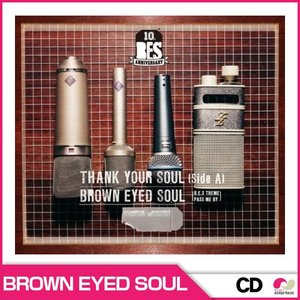 【SALE】【韓国音楽】BROWN EYED SOUL 6集 - THANK YOUR SOUL [SIDE A] 【2万枚限定生産盤】|koreatrade