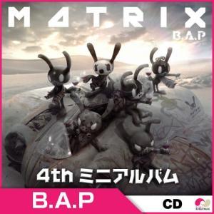 3次予約 B.A.P 4th ミニアルバム MATRIX ★ [発売11月15日]|koreatrade