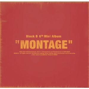 Block B_6th Mini Album_[MONTAGE]|kpopbokujostore