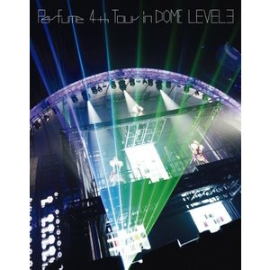 Perfume 4th Tour in DOME 「LEVE...