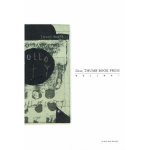 Dear,THUMB BOOK PRESS|kubrick