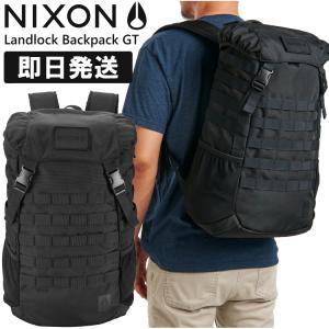 NIXON ニクソン リュック LANDLOCK BACKPACK GT NC2903000-00 ...