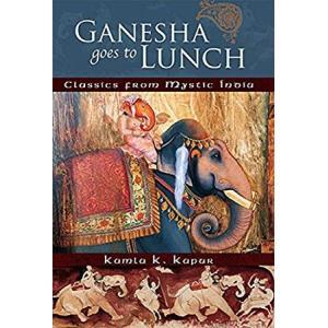 Ganesha Goes to Lunch: Classics From Mystic India (Mandala Classics)好評販売中|lakibox28