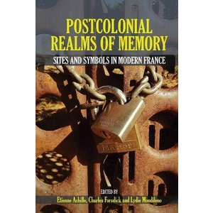 Postcolonial Realms of Memory: Sites and Symbols in Modern France (Contemporary French and Francophone Cultures LUP)【並行輸入品】 lakibox28