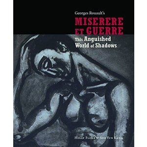 This Anguished World of Shadows: George Rouault's Miserere et Guerre【並行輸入品】 lakibox28