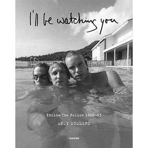 Andy Summers. I'll Be Watching You. Inside The Police 1980?1983 (Taschen Artists Edition) (English, German and French Edition)【並行輸 lakibox28