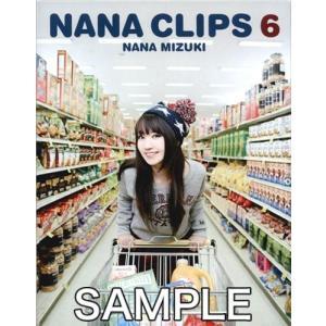 NANA CLIPS 6 初回版 [水樹奈々]【ブルーレイ】