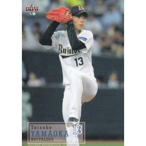 2019 BBMベースボールカード 083 山岡泰輔 オリックス・バファローズ (レギュラーカード)...