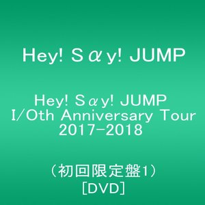 特価 Hey! Say! JUMP I/Oth Anniversary Tour 2017-2018(初回限定盤1) [DVD]|lifestyle-007
