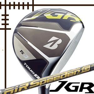ブリヂストンゴルフ ツアーB JGR フェアウェイウッド エアスピーダーGカーボンシャフト 18年モデル|lockon