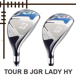 ブリヂストンゴルフ ツアーB JGR レディス HY ユーティリティ AIR SPEEDER Lカーボンシャフト 18年モデル lockon