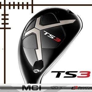 タイトリスト TS3 ユーティリティ フジクラ MCI100 カーボンシリーズ カスタムモデル 日本仕様 19年モデル|lockon