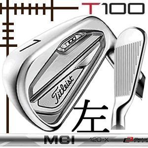 レフティ タイトリスト T100 アイアン 5本(6番〜P)セット フジクラ MCI100 カーボンシリーズ カスタムモデル 日本仕様 19年モデル|lockon