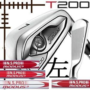 レフティ タイトリスト T200 アイアン 5本(6番〜P)セット NSプロ モーダス3 シリーズ カスタムモデル 日本仕様 19年モデル|lockon