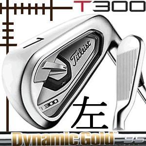 レフティ タイトリスト T300 アイアン 5本(6番〜P)セット NEWダイナミックゴールド シリーズ カスタムモデル 日本仕様 19年モデル|lockon