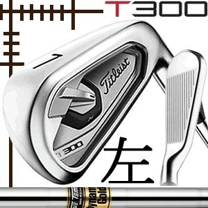 レフティ タイトリスト T300 アイアン 5本(6番〜P)セット ダイナミックゴールド シリーズ カスタムモデル 日本仕様 19年モデル|lockon