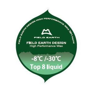 FIELD EARTH 【TOP 8】 フィールドアース トップ8 リキッドワックス|lodge