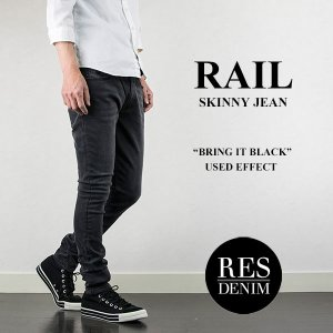 RAIL スキニージーンズ BRING IT BLACK レスデニム RES DENIM|london-game
