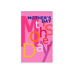『MOTHER'SDAY』 タペストリー サイズ1L:900×1500 looky