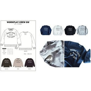 P01 17 WORK PLAY CREW SWEAT プレイ 長袖 スウェット NO PLAY NO LIFE WORK DAYS BECAME PLAY DAYS|loveandhate
