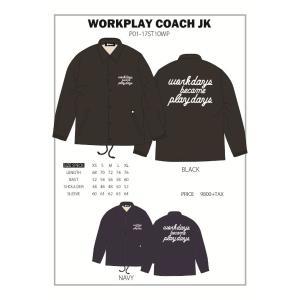 P01 17 WORK PLAY COACH JACKET プレイ 長袖 コーチ ジャケット  WORK DAYS BECAME PLAY DAYS|loveandhate