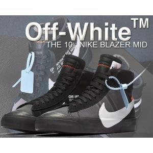 THE : 10 NIKE BLAZER MID OFF-WHITE black/white-con...