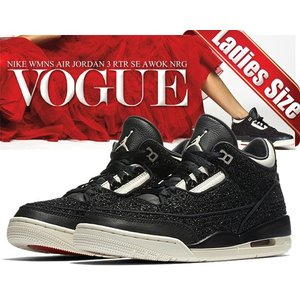 NIKE WMNS AIR JORDAN 3 RTR SE AWOK NRG VOGUE black...