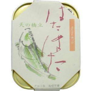竹中缶詰(罐詰) 天の橋立 はたはた 105g