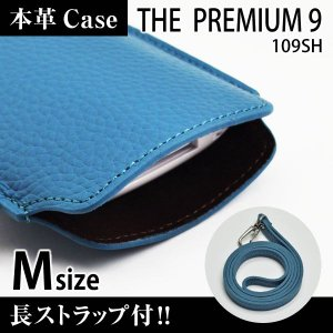 THE PREMIUM 9 109SH 携帯 スマホ レザーケース M 長ストラップ付 【 ブルー 】