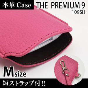 THE PREMIUM 9 109SH 携帯 スマホ レザーケース M 短ストラップ付 【 ピンク 】
