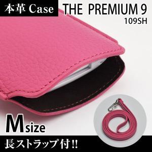 THE PREMIUM 9 109SH 携帯 スマホ レザーケース M 長ストラップ付 【 ピンク 】