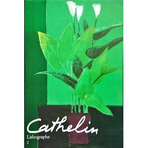 「カトラン リトグラフ2(Cathelin Lithographe 2 1983-1989)(オリジナルリトグラフ1点入り)」[B190135]