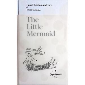 「人魚姫 アンデルセン/草間彌生(The Little Mermaid: A Fairy Tale ...
