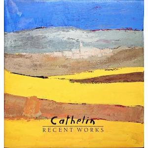 「カトラン作品集(Cathelin: Recent works)(オリジナルリトグラフ1点入り)」[B200209]|machinoiriguchi2