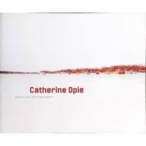 「キャサリン・オーピエ展(Catherine Opie: American Photographer)」[B200338]|machinoiriguchi2