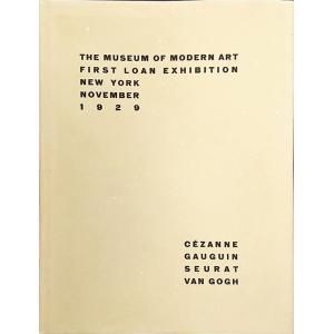 「ニューヨーク近代美術館初企画展図録(The Museum of Modern Art First Loan Exhibition New York November 1929)復刻版」[B200354]|machinoiriguchi2