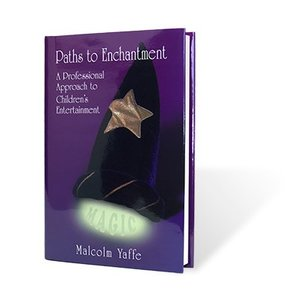 手品 マジック 書籍 Paths to Enchantment by Malcolm Yaffe|magicu