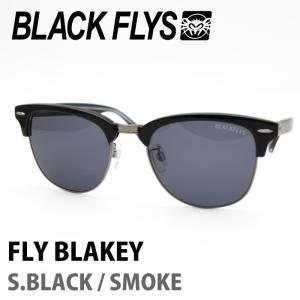 BLACK FLYS ブラックフライズ サングラス FLY BLAKEY S.BLACK / SMOKE|maniac