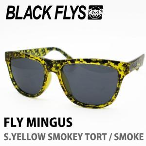 BLACK FLYS ブラックフライズ サングラス FLY MINGUS S.YELLOW SMOKEY TORT / SMOKE|maniac