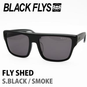 BLACK FLYS ブラックフライズ サングラス FLY SHED S.BLACK / SMOKE 【火曜日発送不可】|maniac