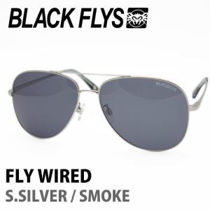 BLACK FLYS ブラックフライズ サングラス FLY WIRED S.SILVER / SMOKE 【火曜日発送不可】|maniac