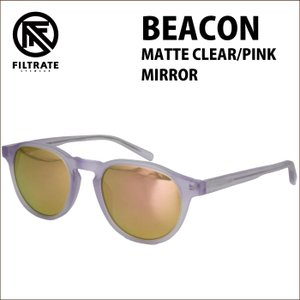 FILTRATE フィルトレイト サングラス BEACON ビーコン MATTE CLEAR/PINK MIRROR|maniac