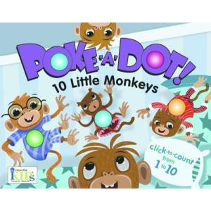 海外製絵本 知育 英語 9781584769385 Poke-A-Dot: 10 Little Monkeys (30 Poke-able poppin; dots)|maniacs-shop