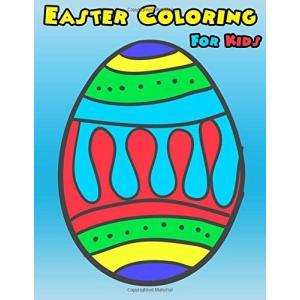 今だけポイント10倍 海外製絵本Easter Coloring For Kids: Easter C...