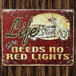 ブリキ看板 TINサイン LIFE NEEDS NO RED LIGHTS marblemarble