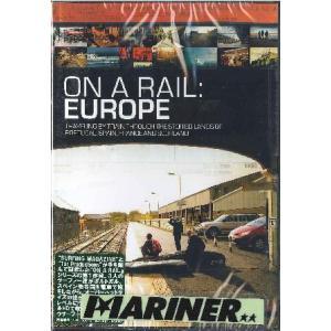 オン・ア・レール:ヨーロッパ電車トリップムービー ON A RAIL : EUROPE /サーフィンDVD