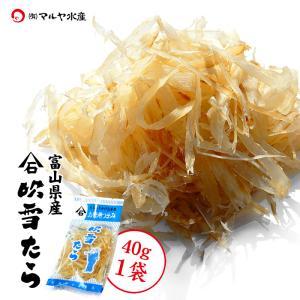 吹雪たら (たら珍味) 富山県産:40g×1袋|maruya