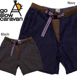 go slow caravan ゴースローキャラバン ショーツ サルエル|mash-webshop