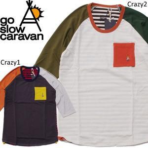 go slow caravan ゴースローキャラバン Tシャツ ラグラン 七分|mash-webshop